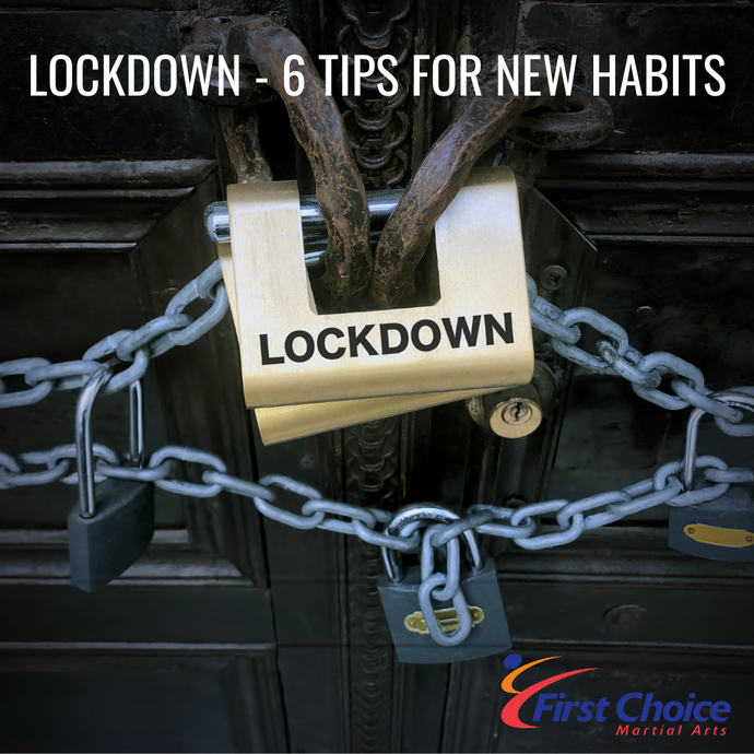 Lockdown - 6 Tips for New Habits