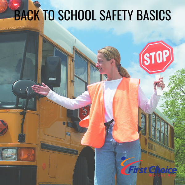 Back to School Safety Basics.