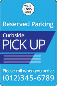 Parking Sign for Curb Side Pick-Up