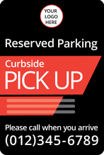 Load image into Gallery viewer, Parking Sign for Curb Side Pick-Up