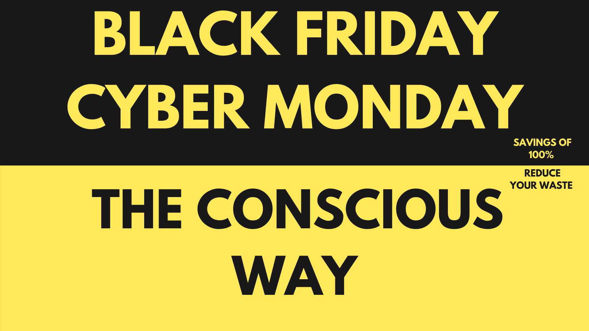 Black Friday & Cyber Monday - The Conscious Way