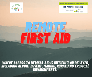 house-of-first-aid,Remote First Aid,Allen's Training,FIrst Aid Training.
