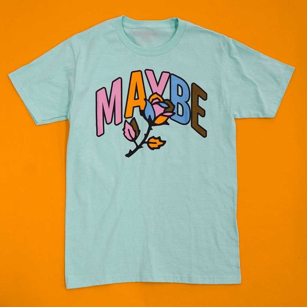 Maybe Rose Tee ( Emerald )