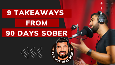 9 Takeaways from 90 Days Sober