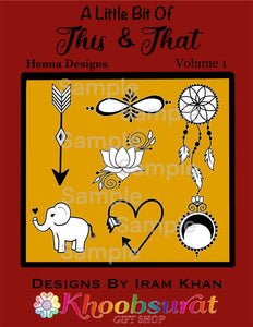 A Little Bit of This & That Henna Designs Ebook Simple Quick Mehndi Tattoo Patterns for Beginners or Professionals High Quality Digital Art