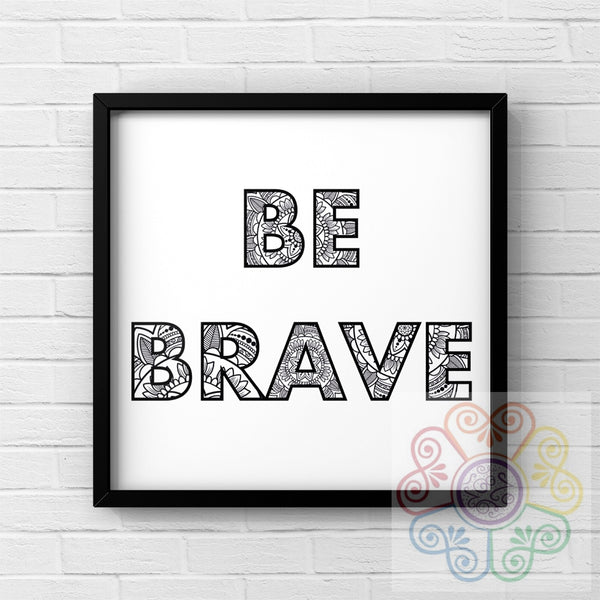 jaan-imports - Be Brave Be Bold Be You White Background Set of 3 Digital Downloads JPG - Khoobsurat Gift Shop - Digital Download