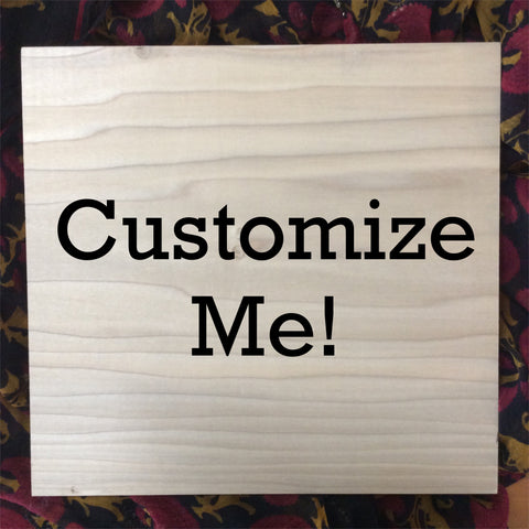 Custom Wood Burning Art | Pyrography | Handmade | Names/Dates | Quotes | Poems | Sayings | Personalized Gifts | One of a Kind | Unique