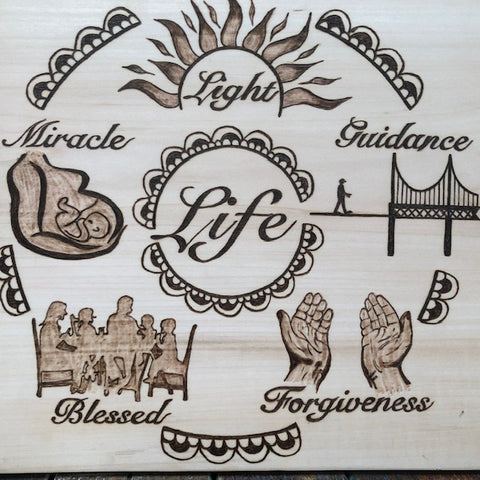 LIFE - A Cycle of Life  Positive Uplifting Pyrography Art