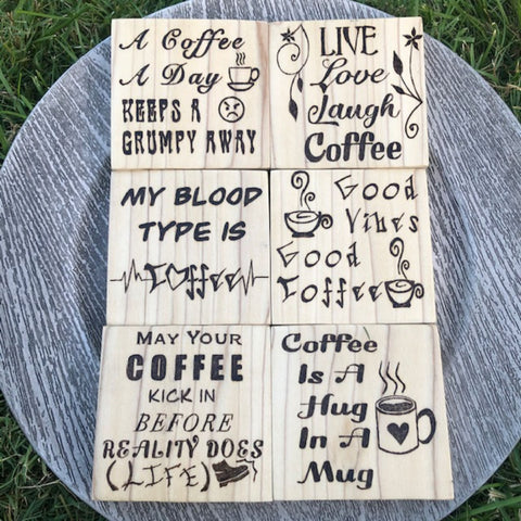 Set of 6 Wooden Coasters or Singles | Funny Coffee Sayings | Wood Burning Pyrography Art |Table Decor |Centerpiece | Customization Available