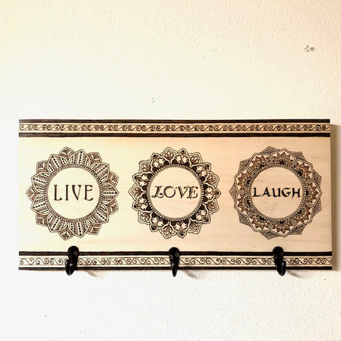 LIVE LOVE LAUGH with Mandala and Hooks