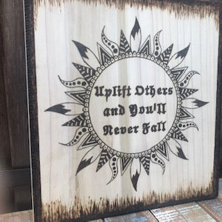 "jaan-imports - ""Uplift Others and You'll Never Fall"" with Sun Positive Uplifting Quote Pyrography Art - Khoobsurat Gift Shop - Pyro Art"