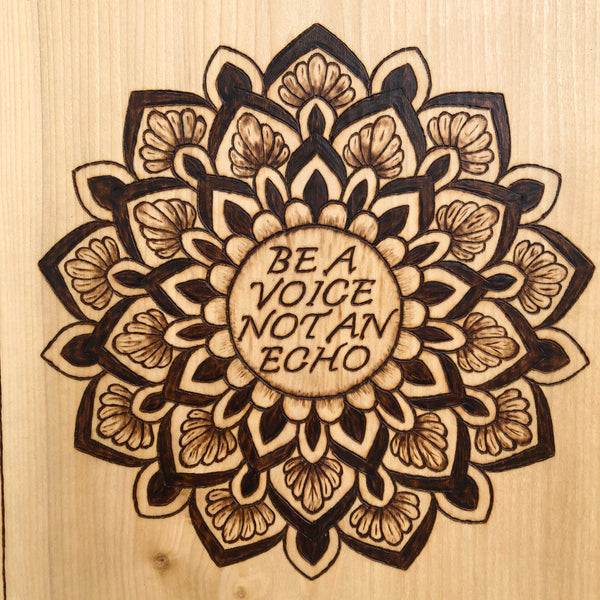 Be a Voice Not an Echo with Mandala