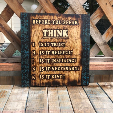 THINK  Quote Handmade Pyrography Art