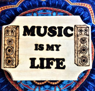 Handmade Pyrography Art- Music Quote