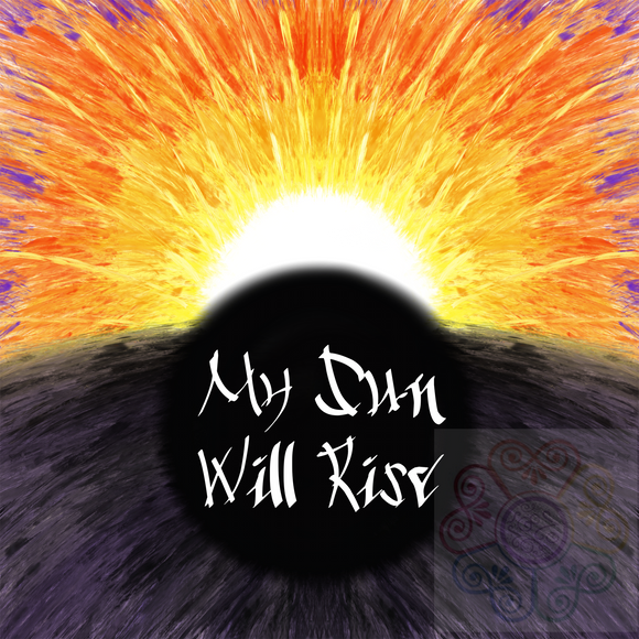 My Sun Will Rise Digital Art Download File PNG