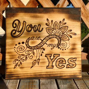 You are my YES!