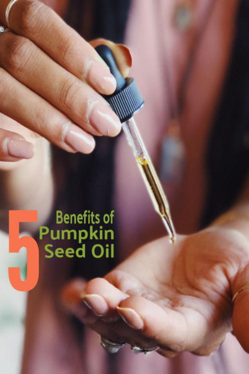 Five Benefits of Pumpkin Seed Oil
