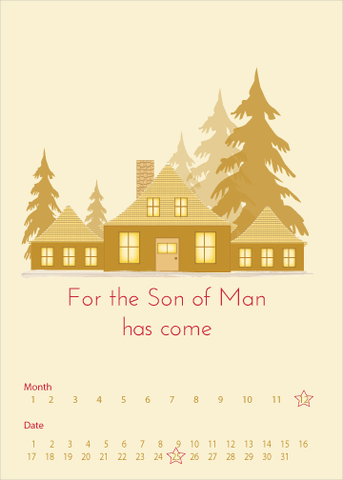 The Son of Man Has Come Christmas Greeting Card