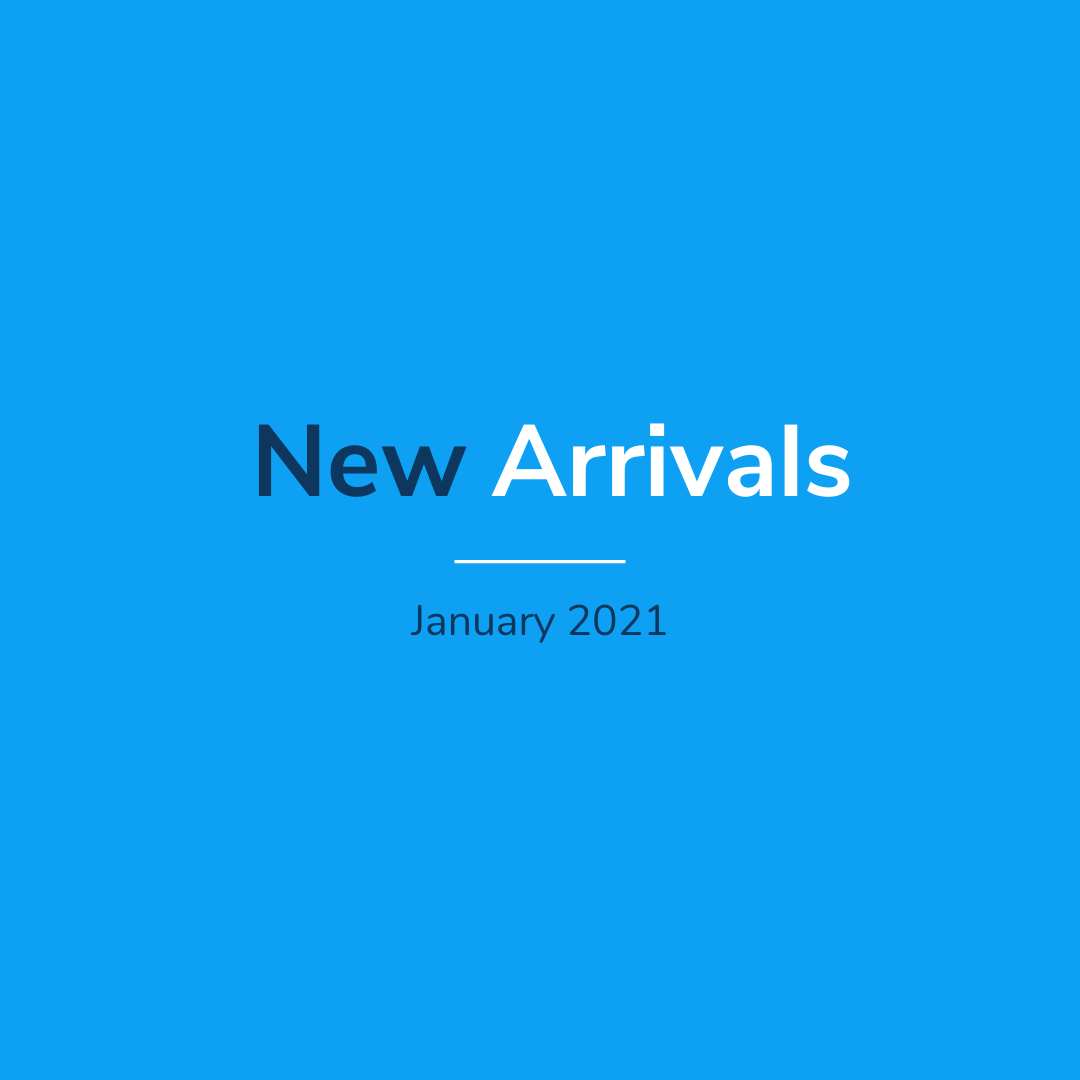 New Arrivals - January 2021