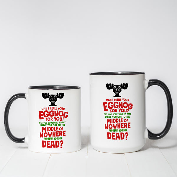 Refill Your Eggnogg? Christmas Vacation Themed coffee mug