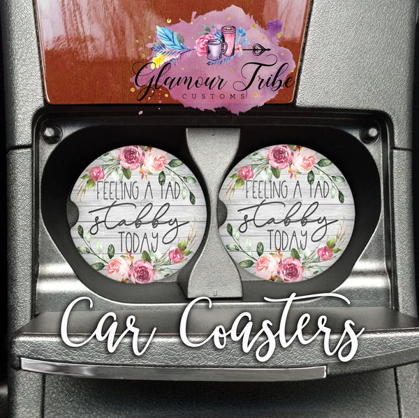 Funny Feeling Stabby Shabby Chic Design Car Coasters