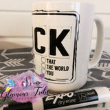 F*CK options check it off mug