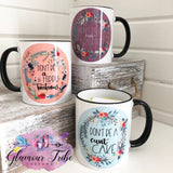 Don't be a cuntcake floral mug