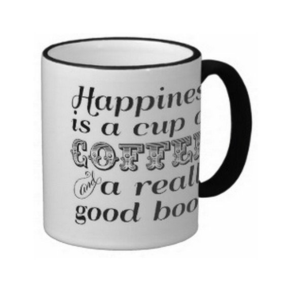 Happiness is a Cup of Coffee Mug