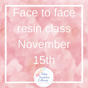 Resin class - Today Tomorrow Always Keepsakes- -Breastmilk - Breastmilk Ring  - Ashes - Baby - Keepsake - Funeral - Wedding - Birth - Pregnancy Loss - Infant Loss - Engagement Gifts - Baby Shower Gifts - Grief - Broken Hearted