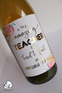 E&L Designs Teacher Appreciation Wine Bottle Foil Labels, Teacher Gift