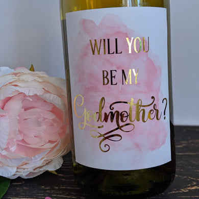 E&L Designs Will You Be My Godmother Godfather Wine Label