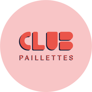 Club Paillettes