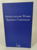 Revolutionary Works - Seamus Costello