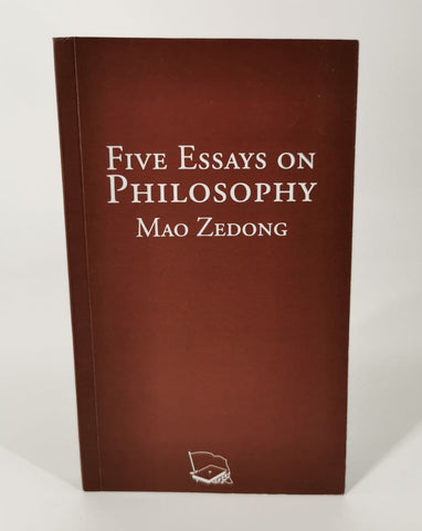 Five Essays on Philosophy - Mao Zedong