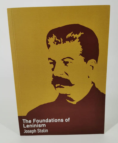 The Foundations of Leninism - Joseph Stalin