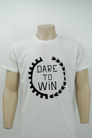 Dare to win t-shirt