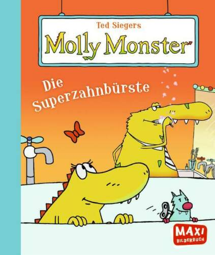 Ellermann - MAXI Bilderbuch, Molly Monster, Die Superzahnbürste