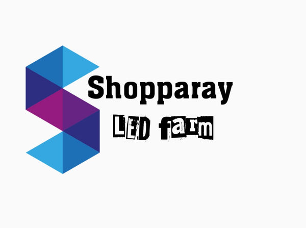 SHOPPARAY LED FARM