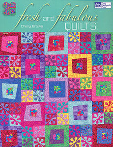 fresh and fabulous quilts cheryl brown