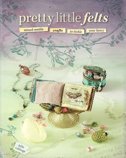 pretty little felts julie collings