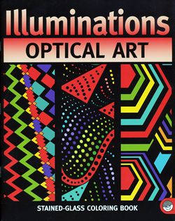 illuminations optical art stained glass coloring book