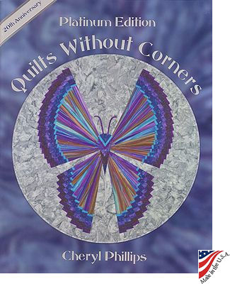 quilts with out corners platinum edition cheryl phillips