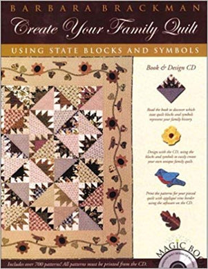 Create Your Family Quilt by Barbra Brackman