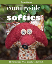 Load image into Gallery viewer, Countryside Softies, 28 Handmade Wool Creatures by Amy Adams