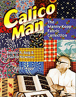 calico man the manny koop fabric collection bobbie aug sharon newman with paul c kopp