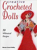 creative crocheted dolls noreen crone findlay