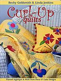 curl up quilts becky goldsmith linda jenkins piece o cake designs
