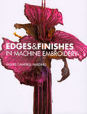 edges finishes in machine embroidery valerie campbell harding