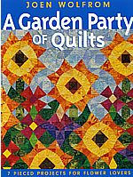 a garden party of quilts joen wolfrom