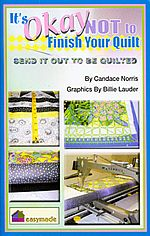 its okay not to finish your quilt send it out to be quilted candace norris